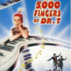 """The 5000 Fingers of Dr. T"" is Seussian magic"